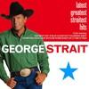 George Strait, Latest Greatest Straitest Hits