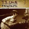 J.J. Cale, Rewind: Unreleased Recordings