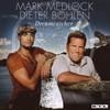 Mark Medlock & Dieter Bohlen, Dreamcatcher