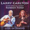 Larry Carlton & Robben Ford, Live in Tokyo