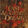Last Autumn's Dream, Last Autumn's Dream