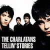 The Charlatans, Tellin' Stories