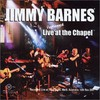Jimmy Barnes, Live Unplugged at the Chapel