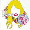 The Maine, The Way We Talk