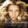 Taylor Dayne, Satisfied