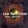 Leaether Strip, Retrospective