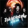 Tokio Hotel, Scream