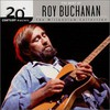 Roy Buchanan, 20th Century Masters: The Millennium Collection: The Best of Roy Buchanan