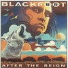 Blackfoot, After the Reign