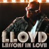 Lloyd, Lessons in Love