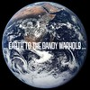 The Dandy Warhols, ...Earth to the Dandy Warhols...