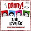 Danny!, And I Love H.E.R.: Original Motion Picture Soundtrack