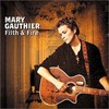 Mary Gauthier, Filth & Fire