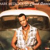 Mark Medlock, Cloud Dancer