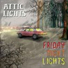 Attic Lights, Friday Night Lights