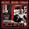 Detroit Grand Pubahs, Funk All Y'all