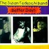 The Susan Tedeschi Band, Better Days