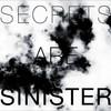 Longwave, Secrets Are Sinister