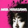 Maia Hirasawa, Though, I'm Just Me