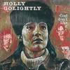 Holly Golightly, God Don't Like It