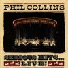 Phil Collins, Serious Hits... Live!