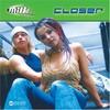 Milk Inc., Closer