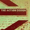 The Action Design, Into a Sound