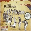 The Blizzards, Domino Effect