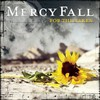 Mercy Fall, For the Taken