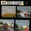 The Hold Steady, A Positive Rage