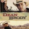 Dean Brody, Dean Brody
