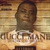 Gucci Mane, Murder Was The Case