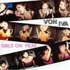 Von Iva, Girls On Film