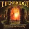 Edenbridge, The Chronicles of Eden