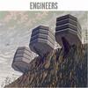 Engineers, Engineers