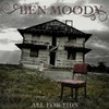 Ben Moody, All for This