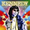 Kennedy, Life Is a Party