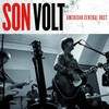Son Volt, American Central Dust