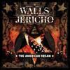 Walls of Jericho, The American Dream