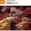 Miles Davis, Playlist: The Very Best of Miles Davis