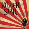 The Killer and the Star, The Killer and the Star