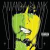 Amanda Blank, I Love You