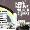 Kish Mauve, Black Heart
