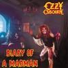 Ozzy Osbourne, Diary of a Madman