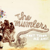 The Mumlers, Don't Throw Me Away