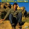 Chris Hillman, Desert Rose