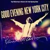 Paul McCartney, Good Evening New York City