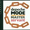 Depeche Mode, Master and Servant