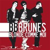 BB Brunes, Blonde comme moi