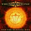 Thunderstone, The Burning